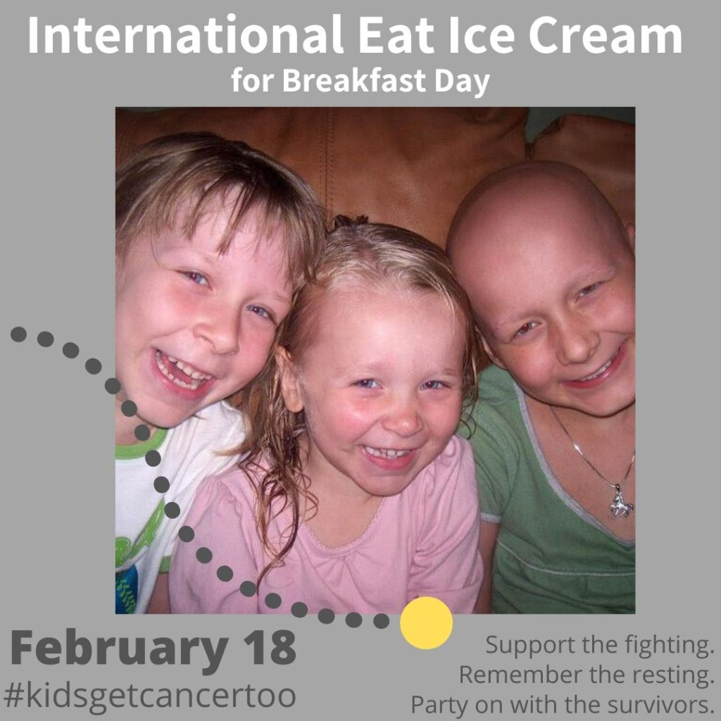 Eat Ice Cream for Breakfast Day for Childhood Cancer Awareness 2020